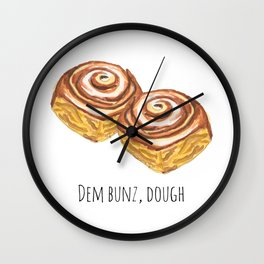 Dem bunz, dough Wall Clock