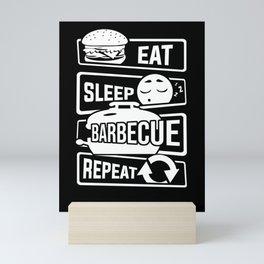 Eat Sleep Barbecue Repeat - Grill BBQ Smoker Mini Art Print
