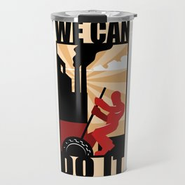 We Can Do It Travel Mug