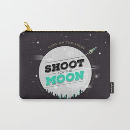 Shoot For The Moon, Land On the Stars Carry-All Pouch