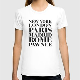 New York London Paris Madrid Rome Pawnee T-shirt