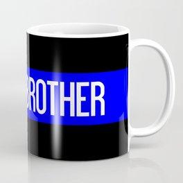 Police: Proud Brother (Thin Blue Line) Coffee Mug