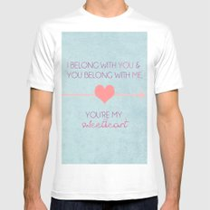 I Belong To You, You Belong To Me, You're My Sweetheart; The Lumineers Quote MEDIUM White Mens Fitted Tee
