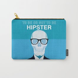 To Be or Not To Be.....Hipster (II) Carry-All Pouch