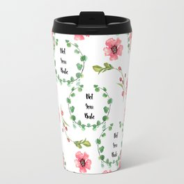 'Not Your Babe' floral print Travel Mug