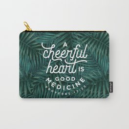 A Cheerful Heart Carry-All Pouch