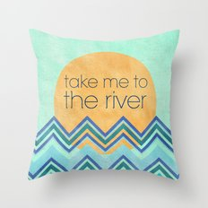 Take Me to the River Throw Pillow