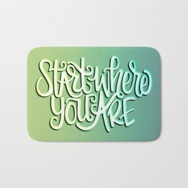 """""""START WHERE YOU ARE"""" Quote Art // Handlettering Bath Mat"""