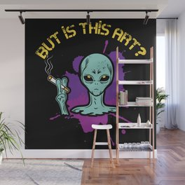 Cigarette Smoking Alien But Is This Art Gift Wall Mural