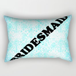BRIDESMAID Rectangular Pillow