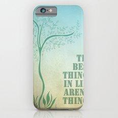 Best things. iPhone 6s Slim Case