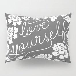 Love yourself Pillow Sham