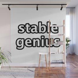 stable genius Wall Mural