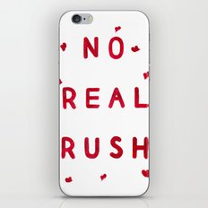 No Real Rush iPhone & iPod Skin