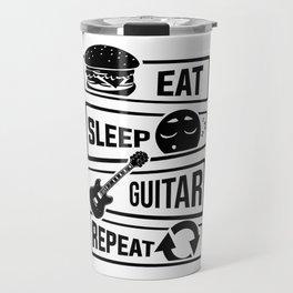 Eat Sleep Guitar Repeat - String Music Instrument Travel Mug