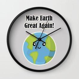 Make Earth Great Again! Wall Clock