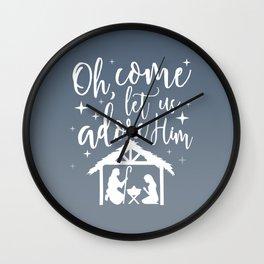 Let Us Adore Him Wall Clock