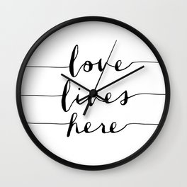 Love Lives Here black and white typography poster for home bedroom apartment room wall art decor Wall Clock