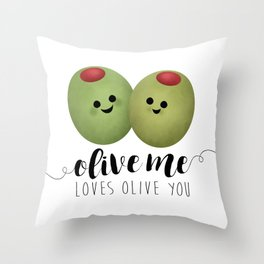 Olive Me Loves Olive You Throw Pillow