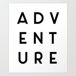 Adventure Minimalist Quote Art Print