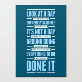 Lab No. 4 Look At A Day When Margaret Thatcher Inspirational Quote Canvas Print