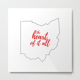 Ohio - The Heart Of It All - White and Red Typography Metal Print