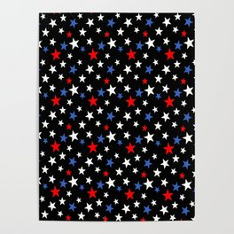 Bold Patriotic Stars In Red White and Blue on Black Poster
