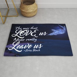 The ones that love us never really leave us Rug