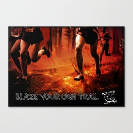 Blaze Your Own Trail Canvas Print