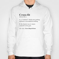 crossfit Hoodies featuring Definition of Crossfit by Gym Worthy