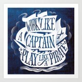 like a pirate Art Print