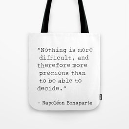 Napoleon typed quote Tote Bag