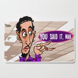 You Said It Man Cutting Board