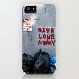Give Love Away iPhone Case