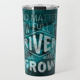 It still wants to grow Travel Mug