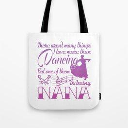 Dancing Nana Tote Bag
