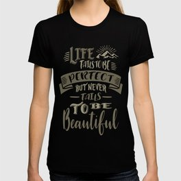 Life Beautiful Quotes T-shirt