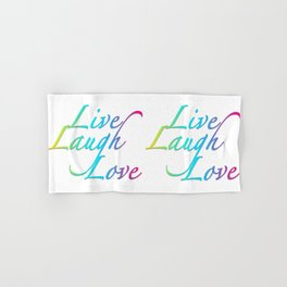 Live, Laugh, Love Hand & Bath Towel