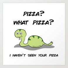 What pizza? Art Print