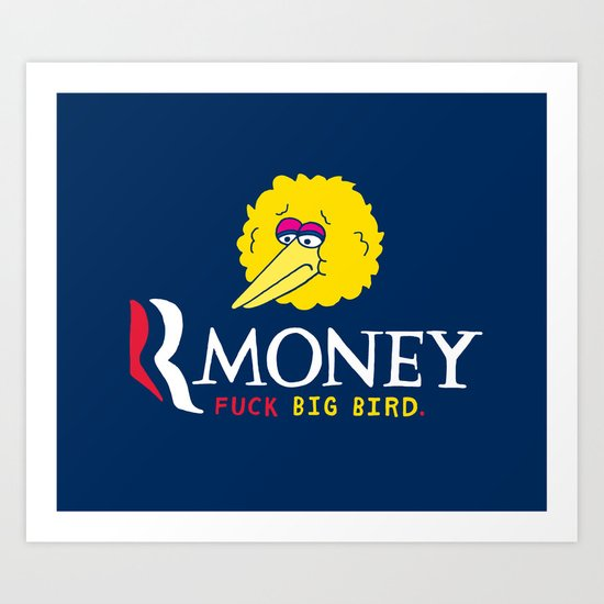 Romney VS Big Bird Art Print