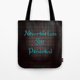 Nevertheless She Persisted - Dragon's Grid Tote Bag