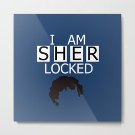 I am Sherlocked Metal Print