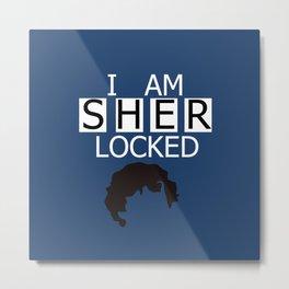I am Sherlocked Metal Print