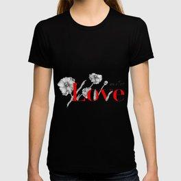 Love Qoutes T-shirt