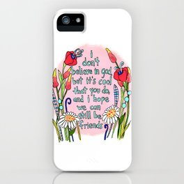 Still Be Friends iPhone Case