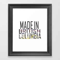 Made in British Columbia Framed Art Print