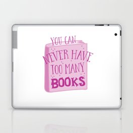 You can never have too many books Laptop & iPad Skin
