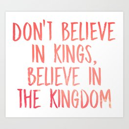 Believe in the Kingdom - Chance the Rapper Art Print