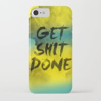 get shit done iPhone & iPod Cases featuring Get Shit Done Refresh by Stoian Hitrov - Sto