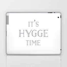 It's Hygge Time Laptop & iPad Skin